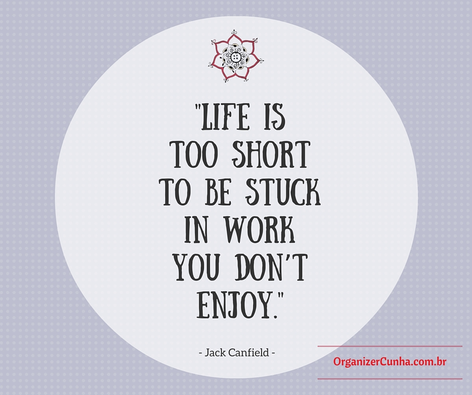 Jack Canfield_life is too short